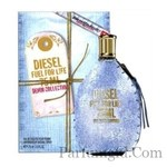 Diesel Fuel for Life For Her  Denim Collection